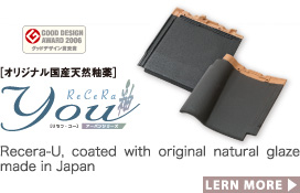 Recera-U, coated with original natural glaze made in Japan