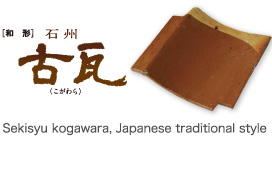 Sekisyu kogawara, Japanese traditional style